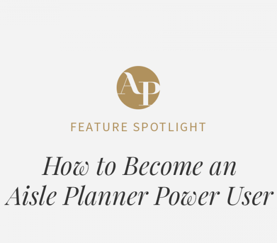 How to Become an Aisle Planner Power User