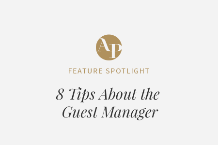 8 Tips About Our Guest Manager Tool